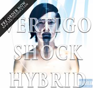 Vertigo Shock hybrid pre order