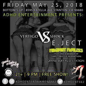 Vertigo Shock live 05.25.18 BottomsUp